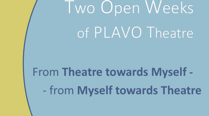 Two Open Weeks of PLAVO Theatre 2019